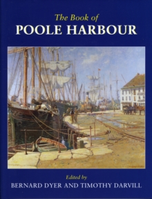 The Book of Poole Harbour, Hardback