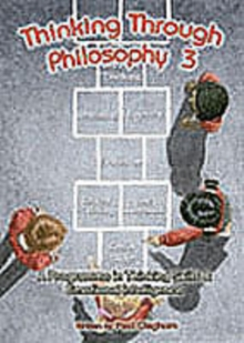 Thinking Through Philosophy : Bk.3, Spiral bound