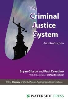 The Criminal Justice System : An Introduction, Paperback