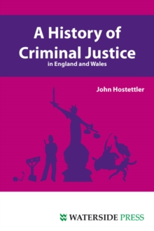 A History of Criminal Justice in England and Wales, Paperback