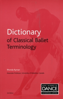 Dictionary of Classical Ballet Terminology, Paperback Book