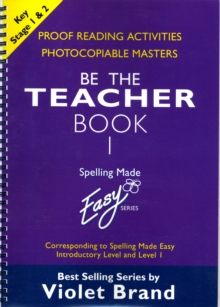 "Spelling Made Easy: be the Teacher : Corresponding to ""Spelling Made Easy"" Introductory Level and Level 1 Proofreading Activities, Photocopiable Masters Book 1, Paperback"