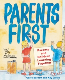 Parents First : Parents and Children Learning Together, Paperback Book