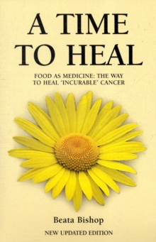 A TIME TO HEAL, Paperback