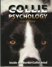 Collie Psychology : Inside the Border Collie mind, Hardback