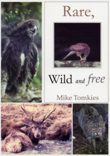 Rare, Wild and Free, Paperback