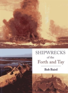 Shipwrecks of the Forth and Tay, Paperback