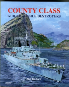 County Class Guided Missile Destroyers, Hardback