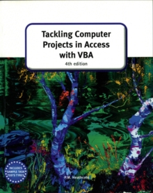 Tackling Computer Projects in Access with VBA, Paperback
