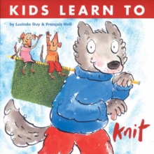 Kids Learn to Knit, Paperback