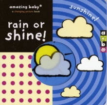 Rain or Shine, Board book