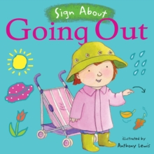 Going Out : BSL (British Sign Language), Board book