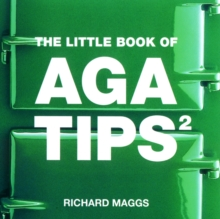 Little Book of Aga Tips : v. 2, Paperback