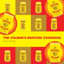 The Colman's Mustard Cookbook, Hardback