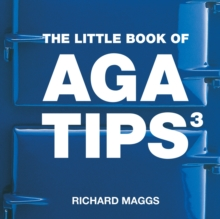 The Little Book of Aga Tips : v. 3, Paperback