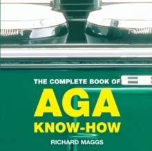 The Complete Book of Aga Know-how, Paperback
