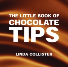The Little Book of Chocolate Tips, Paperback