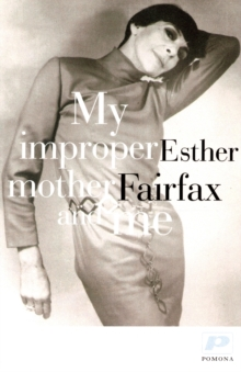 My Improper Mother and Me, Paperback Book