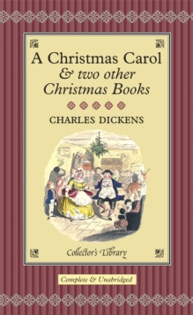Christmas Carol : And Two Other Christmas Books, Hardback