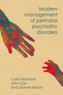 Modern Management of Perinatal Psychiatric Disorders, Paperback