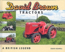 David Brown Tractors : A British Legend, Hardback Book