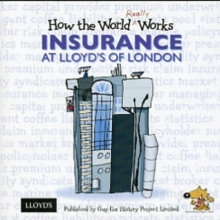 How the World Really Works: Insurance at Lloyd's of London, Paperback