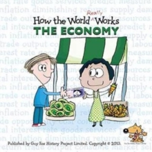 How the World Really Works: the Economy, Paperback