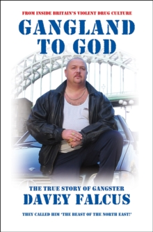 Gangland to God, Paperback