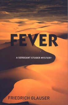 Fever : A Sergeant Studer Mystery, Paperback Book
