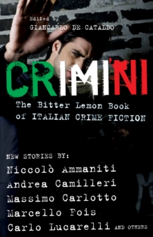 Crimini : The Bitter Lemon Book of Italian Crime Fiction, Paperback