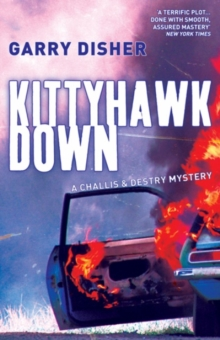 Kittyhawk Down : The Second Challis and Destry Mystery, Paperback