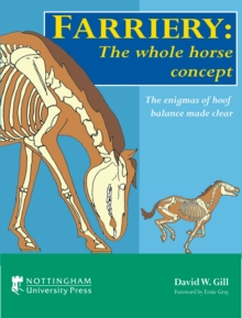 Farriery: The Whole Horse Concept, Hardback Book