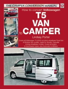 How to Convert Volkswagen T5 Van to Camper, Paperback Book