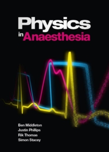 Physics in Anaesthesia, Paperback