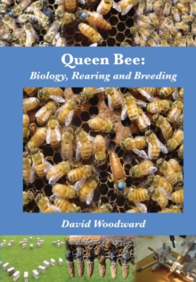 Queen Bee : Biology, Rearing and Breeding, Paperback