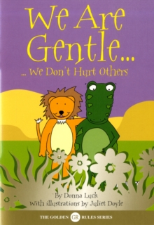 We Are Gentle : We Don't Hurt Others, Paperback