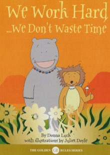 We Work Hard : We Don't Waste Time, Paperback