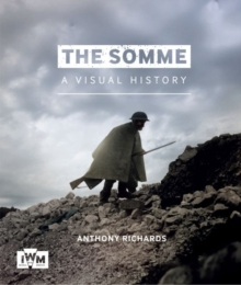 The Somme: A Visual History, Paperback