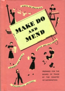 Make Do and Mend, Hardback
