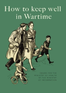 How to Keep Well in Wartime, Hardback Book