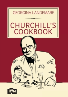 Churchill's Cookbook, Hardback