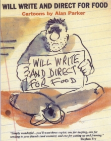 Will Write and Direct for Food, Paperback Book