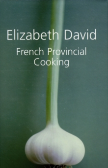 French Provincial Cooking, Hardback
