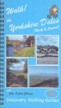 Walk! the Yorkshire Dales (North and Central) : North and Central, Spiral bound