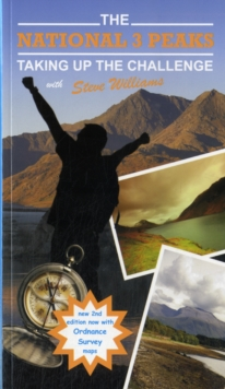 The National 3 Peaks - Taking Up the Challenge, Paperback Book