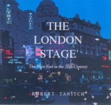 London Stage in the 20th Century, Hardback