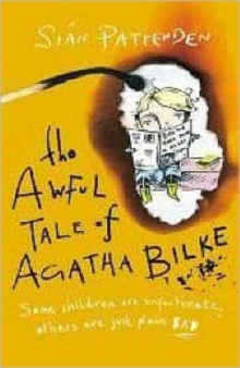 The Awful Tale of Agatha Bilke, Paperback Book