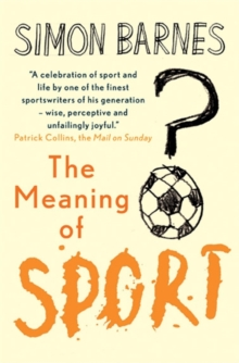 The Meaning of Sport, Paperback
