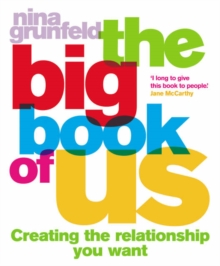 The Big Book of Us : The Workbook That Will Change Your Relationships, Paperback