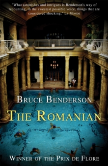 The Romanian : Story of an Obsession, Paperback Book